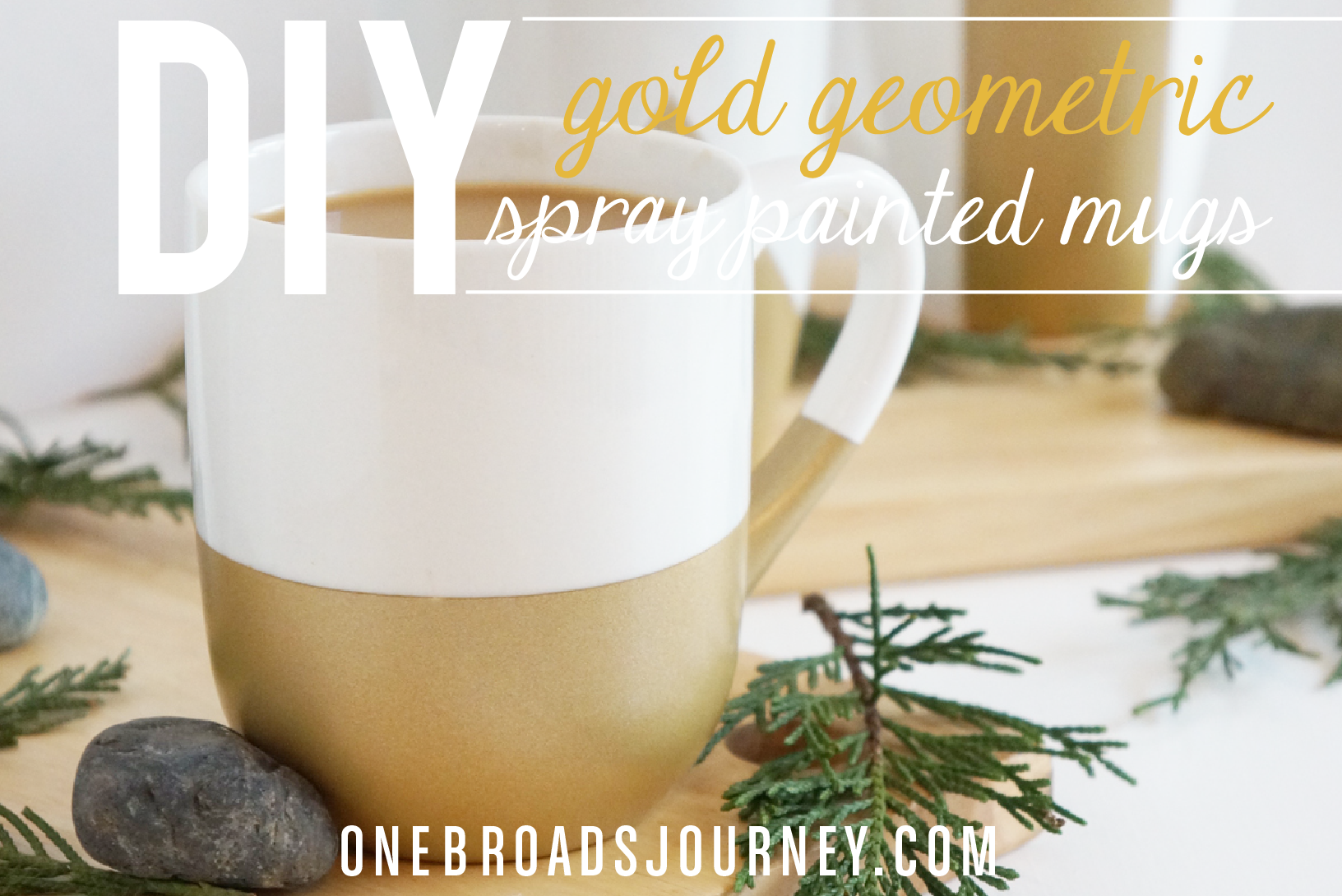 Diy Gold Geometric Spray Painted Mugs One Broads Journey